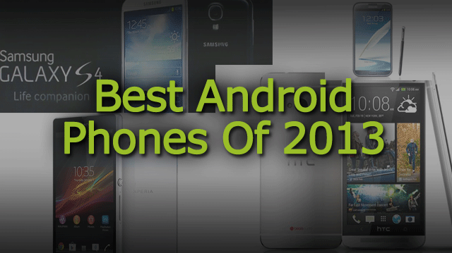 List of Best Android Phones in India (2013)
