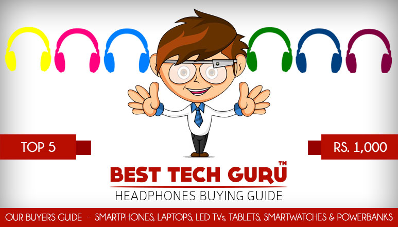 Top 5 Headphones under 1000 Rs in India (2015)