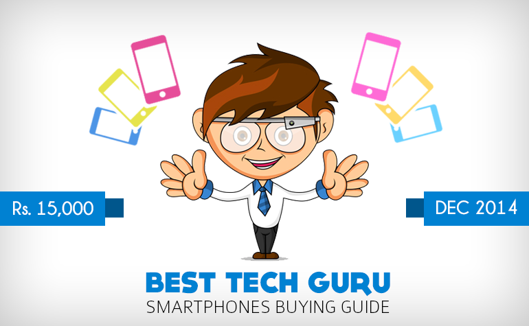 15000 - BEST TECH GURU SMARTPHONES BUYERS GUIDE