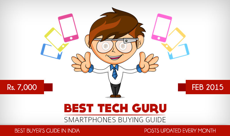 5 Best Android Phones under 7000 Rs (February 2015)