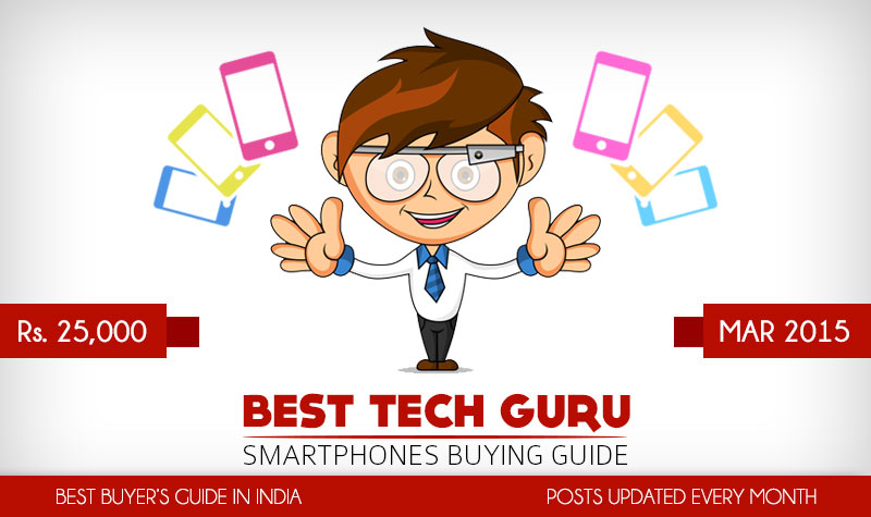 5 Best Android Phones under 25000 Rs (March 2015)