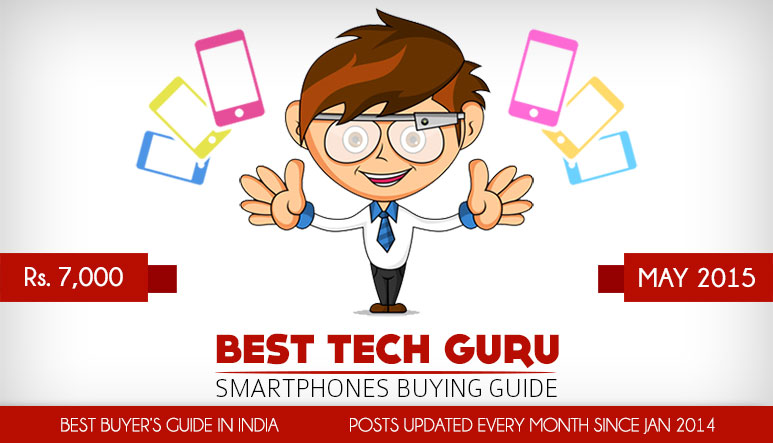 5 Best Android Phones under 7000 Rs (May 2015)