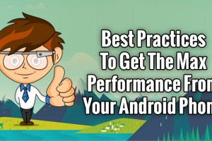 Best-App-&-Tips-to-get-the-Maximum-Performance-from-your-Android-Phone