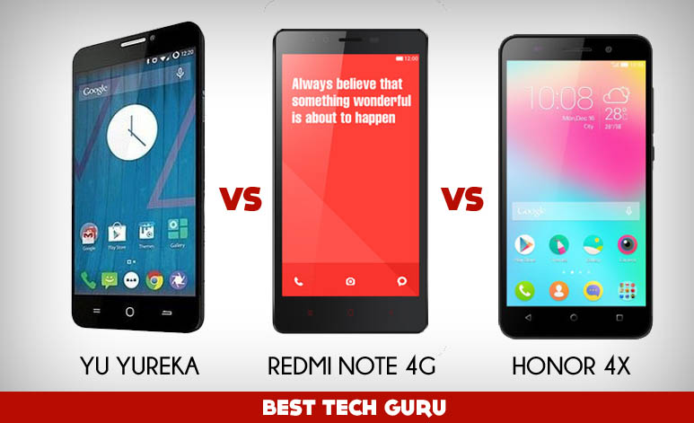 Yu Yureka Vs Redmi Note 4G Vs Honor 4X  Which is the Best