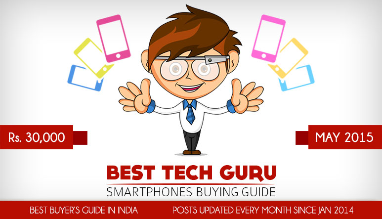 5 Best Phones under 30000 Rs in India (May 2015)