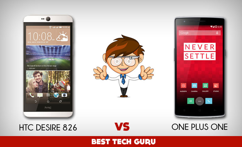 HTC Desire 826 vs One Plus One : Two greats, which one to go for?