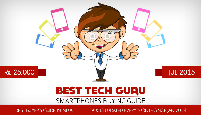 5 Best Android Phones under 25000 Rs (July 2015)