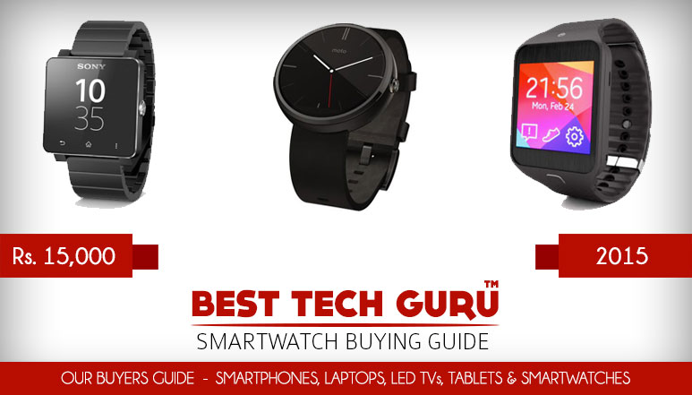 3 Best Smartwatches under 15000 Rs in India (2015)