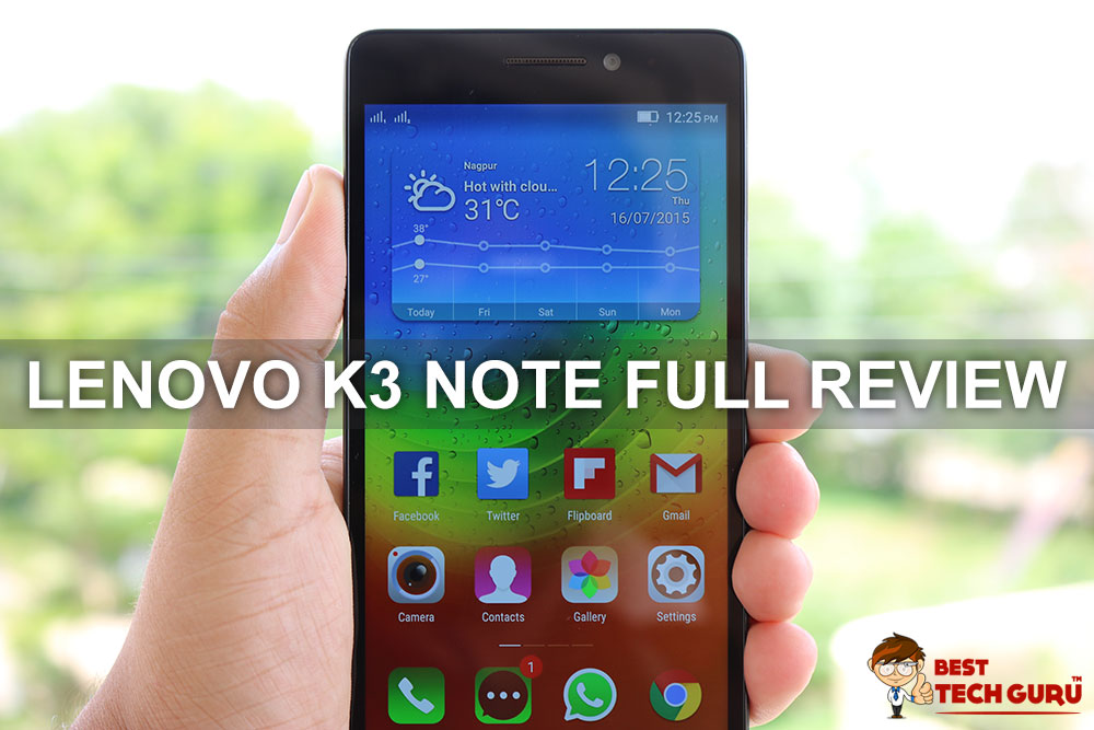 Lenovo K3 Note Full In-Depth Review