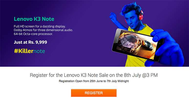 Lenovo K3 Note: Last Day to Register for First Flash Sale on 8th July