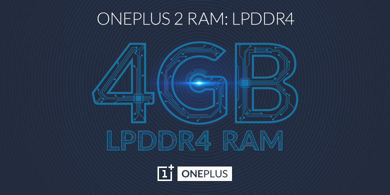 OnePlus 2 will come with 4 GB LPDDR4 RAM, will be priced under 450$