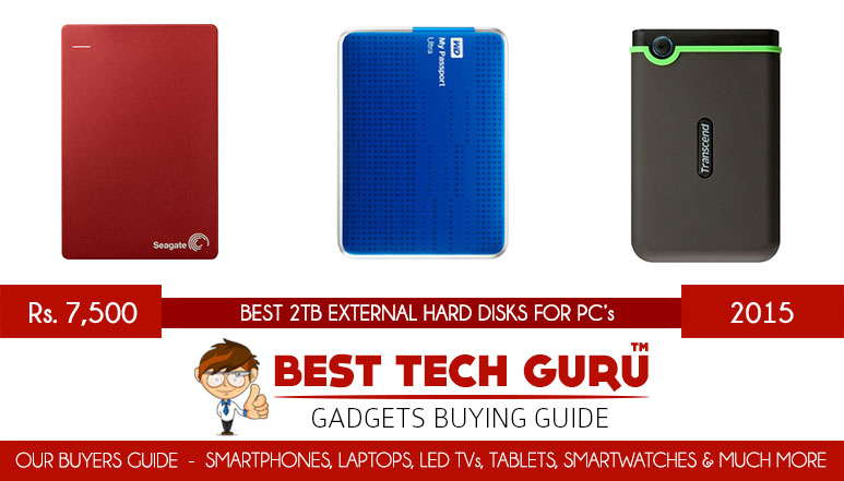 3 Best 2TB External Hard Disks under 7500 Rs in India (2015)