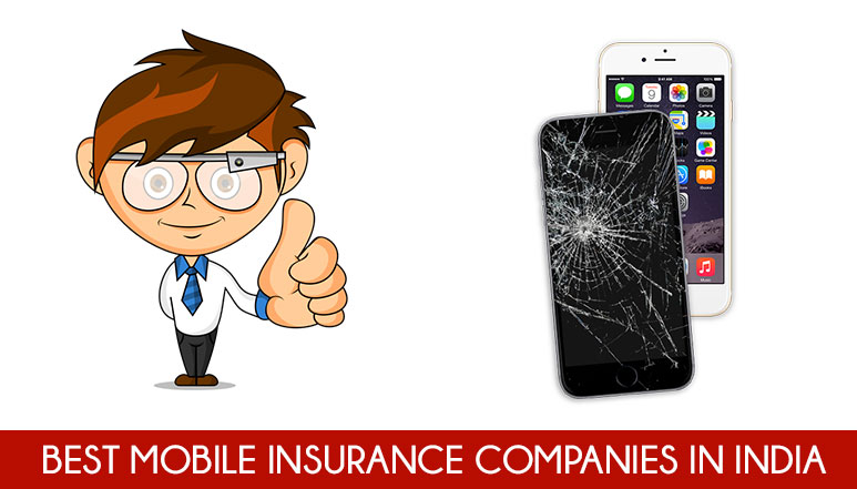 3 Best Mobile Insurance Companies in India