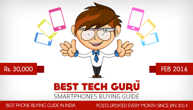 5 Best Phones under 30000 Rs in India (February 2016)