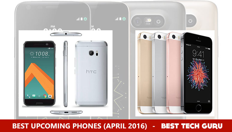 Best Upcoming Smartphones in April 2016