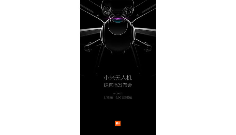 Xiaomi to launch its first Drone on May 25th