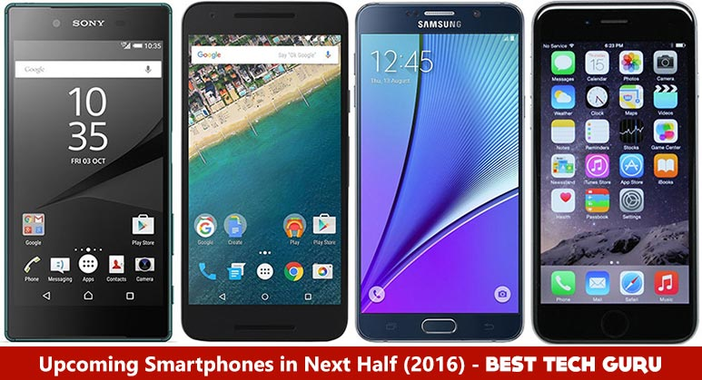 5 Best Upcoming Smartphones in Second Half of 2016