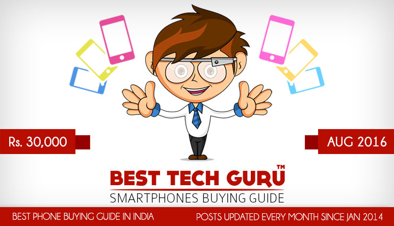 5 Best Smartphones under 30000 Rs in India (August 2016)