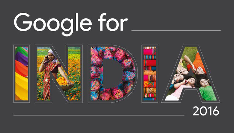 Google For India 2016: Here are the top announcements made by Google