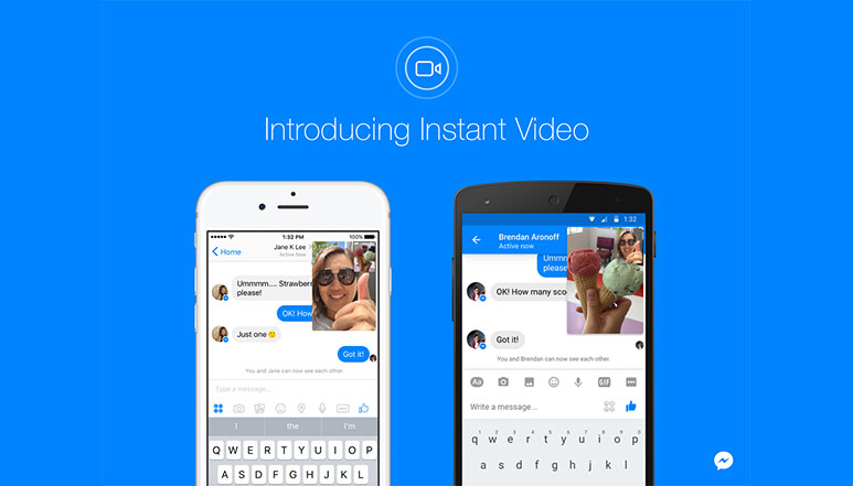 Facebook Messenger introduces 'Instant Video' feature for Android and iOS