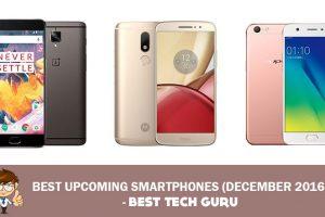 best-upcoming-smartphones-in-december-2016