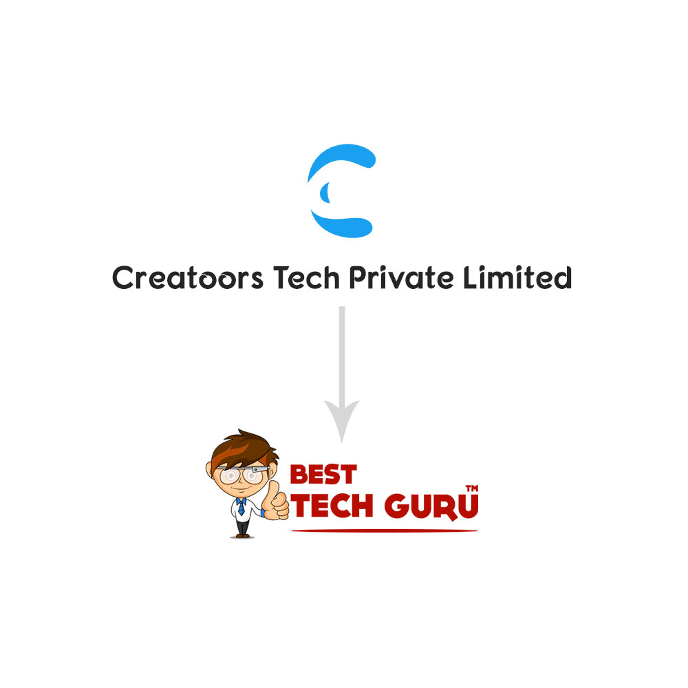 'Best Tech Guru' will now be owned and operated under 'Creatoors Tech Private Limited'