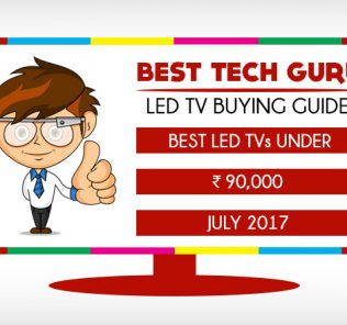 Best LED TV under 90000 (July 2017) - BestTechGuru TV Buying Guide