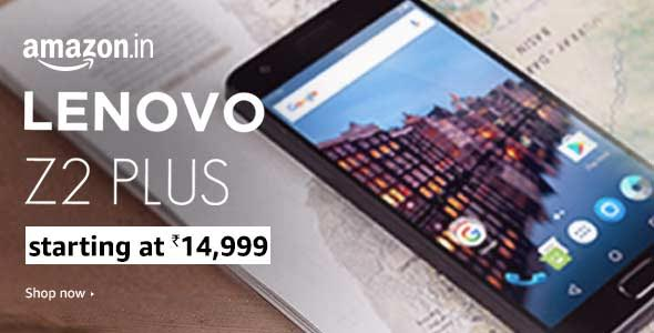 Lenovo Z2 Plus gets a permanent price cut of up to Rs. 3000; price now starting at Rs. 14,999