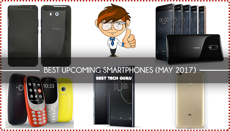 Best Upcoming Smartphones in May 2017