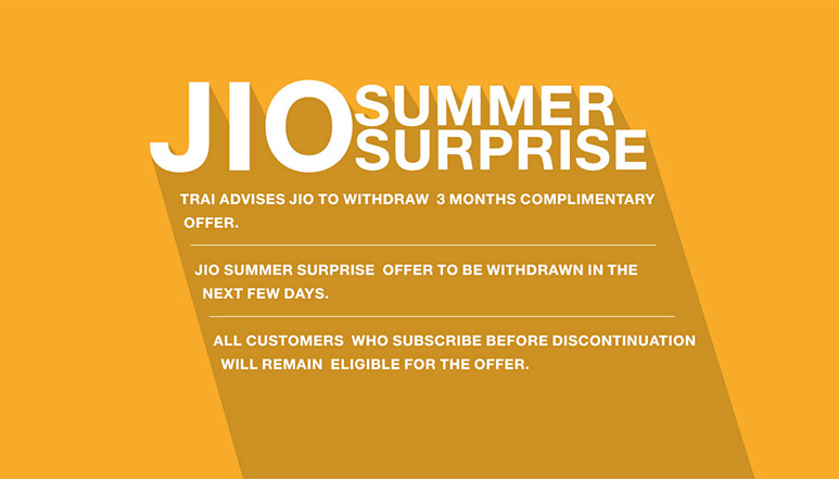 Reliance Jio to discontinue its 3 months free 'Summer Surprise' offer following TRAI's order