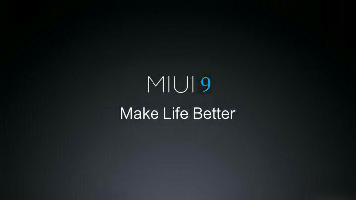 Xiaomi's MIUI 9 expected Release Date, New Features, Compatible Devices and all that we know so far