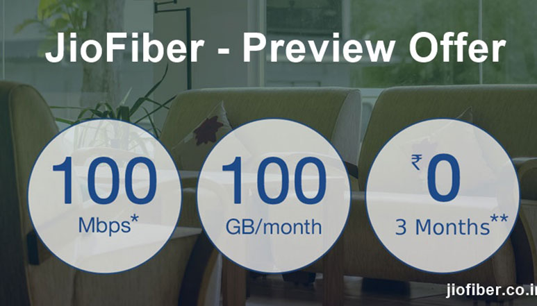 Reliance JioFiber Preview plans spotted online, to offer free 100 GB data/month at 100 Mbps speed for 3 months
