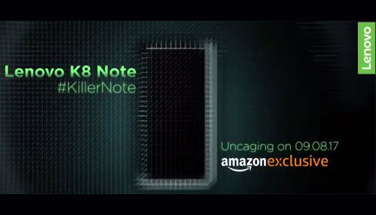 Lenovo K8 Note launching on 9th August will be an Amazon exclusive in India