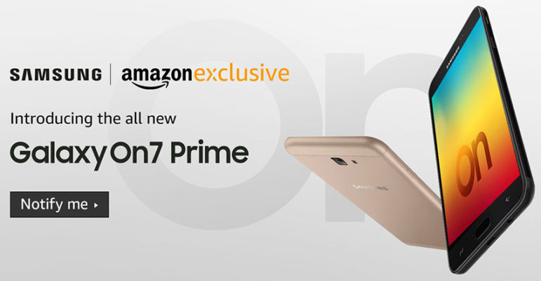 Samsung Galaxy On7 Prime announced in India, to go on sale soon as an Amazon Exclusive