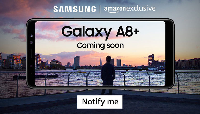 Samsung Galaxy A8+ with 6-inch Infinity Display, Dual front cameras to be launched soon in India on Amazon