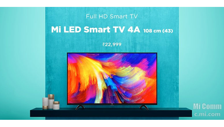 Xiaomi launches Mi TV 4A Smart TVs in 43 inch & 32 inch screen sizes at amazing prices of Rs. 22,999 & Rs. 13,999